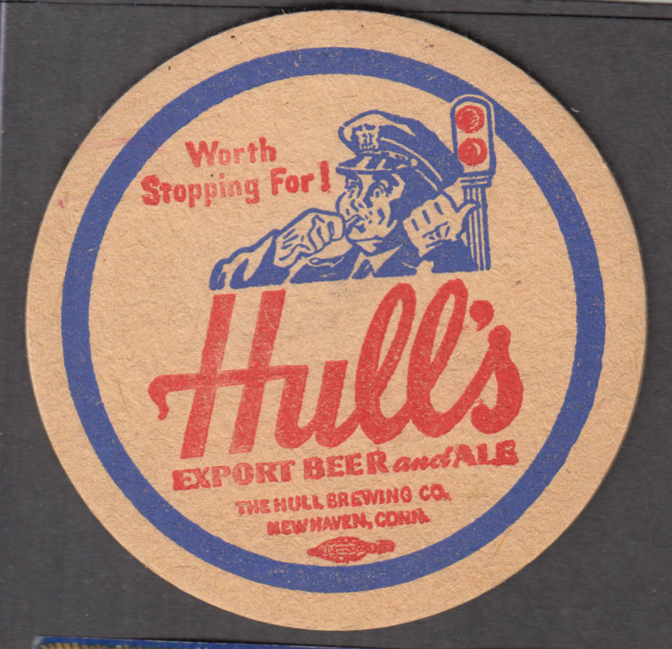 Worth stopping for! Hull's Export Beer & Ale composition coaster New Haven CT