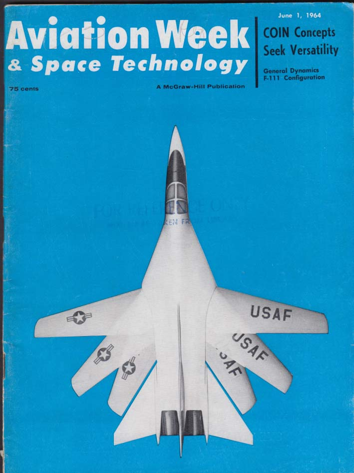 AVIATION WEEK & Space Technology McNamara COIN Gemini F-111A XB-70A + 6/1 1964