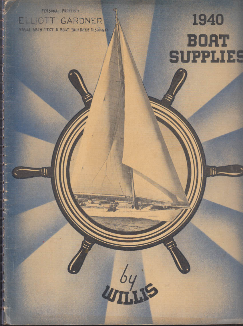 E J Willis Boat & Marine Supplies Catalog 1940 New York City