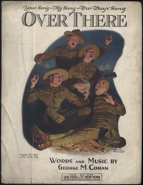 George M Cohan: Over There sheet music Norman Rockwell illustration 1918