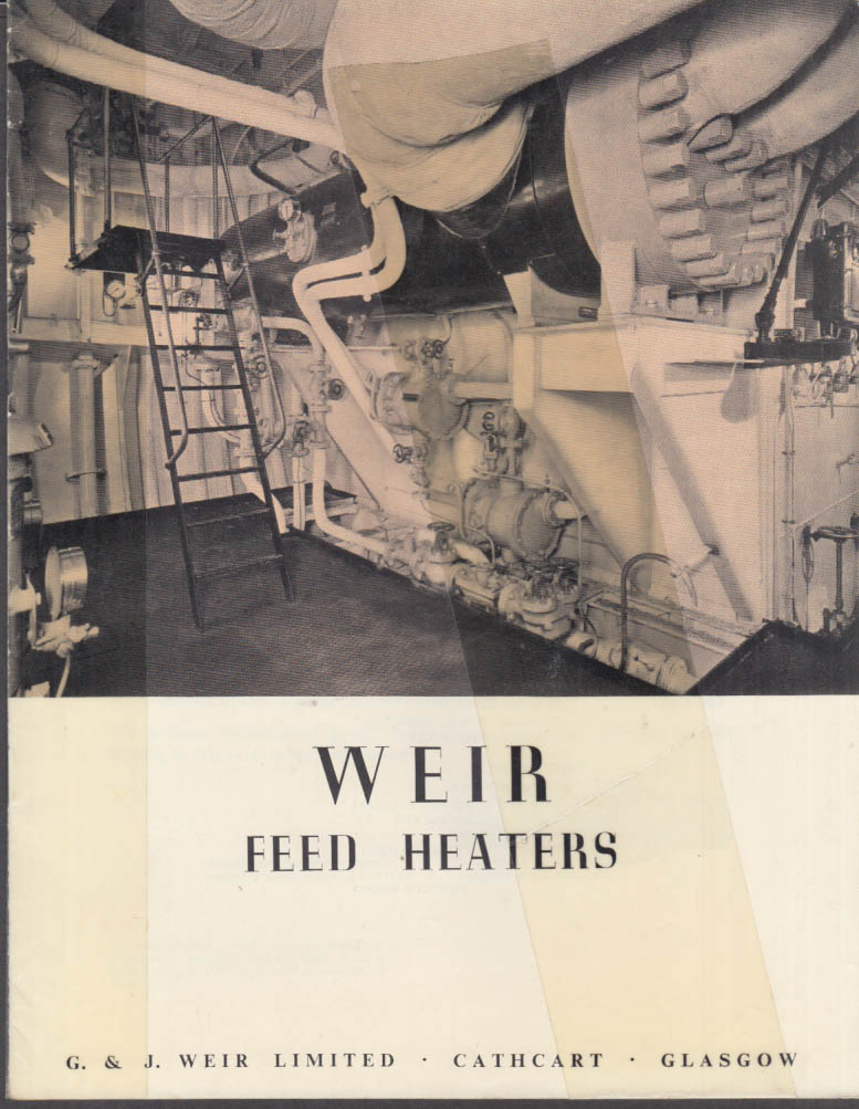 G & J Weir Feed Heaters catalog 1953 Cathcart Glasgow