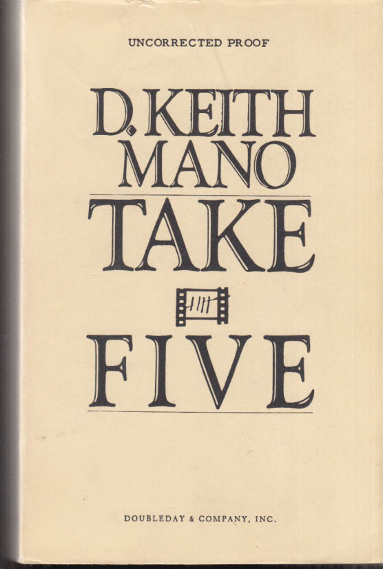 D Keith Mano: Take Five: Uncorrected Proof of edited typescript [1982]