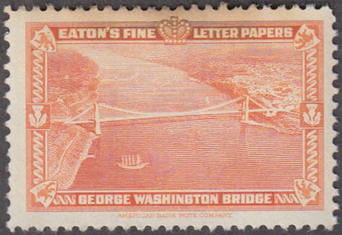 Eaton's Fine Writing Papers George Washington Bridge cinderella stamp 1930s