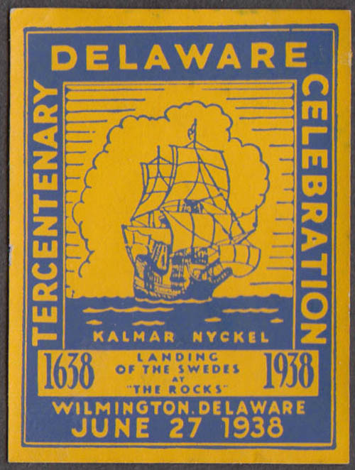 Delaware Tercentenary Celebration cinderella stamp 1938 Ship Kalmar Nyckel