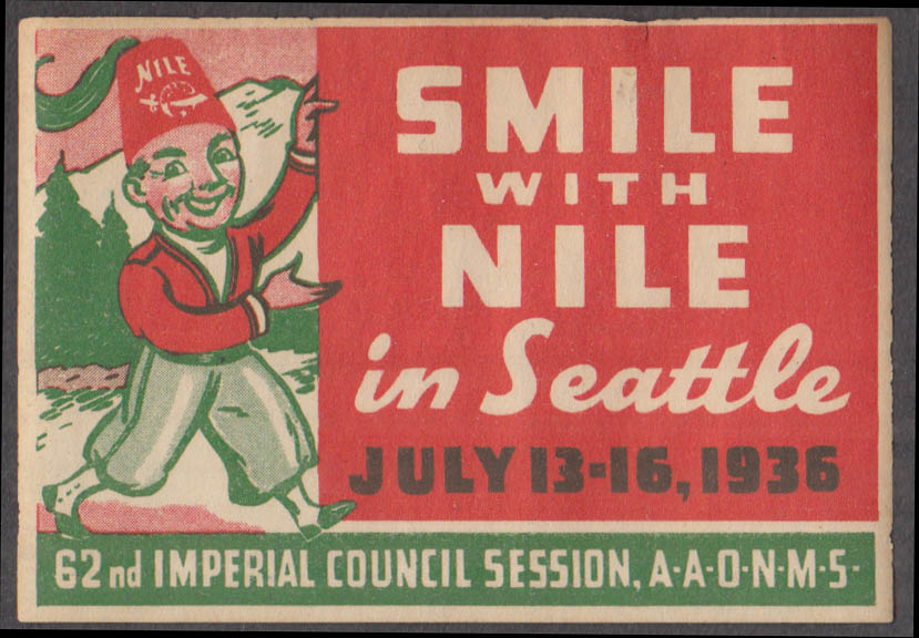 Smile with Nile in Seattle 1936 cinderella stamp 62nd Imperial Council AAONMS