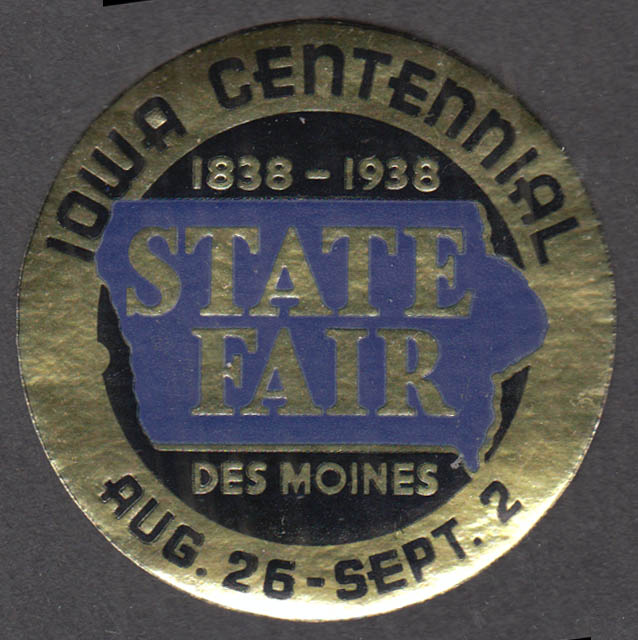 Iowa Centennial State Fair Des Moines sticker 1938