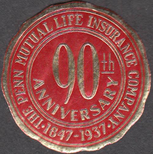 Penn Mutual Life Insurance 90th Anniversary embossed sticker 1937