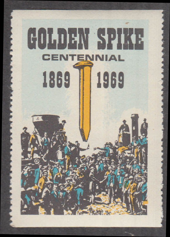 Golden Spike Centennial cinderella stamp 1969 Central Pacific Union Pacific