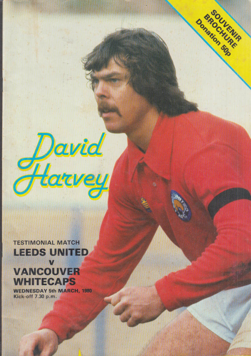 David Harvey Testimonial Match Lees United v Vancouver Whitecaps program 1980