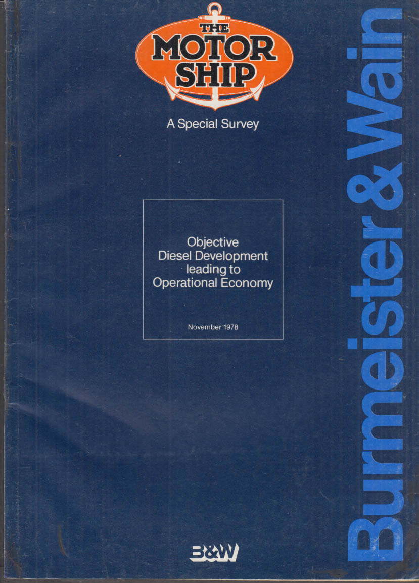 Burmeister & Wain Diesel Engines THE MOTOR SHIP Special Survey 11 1978