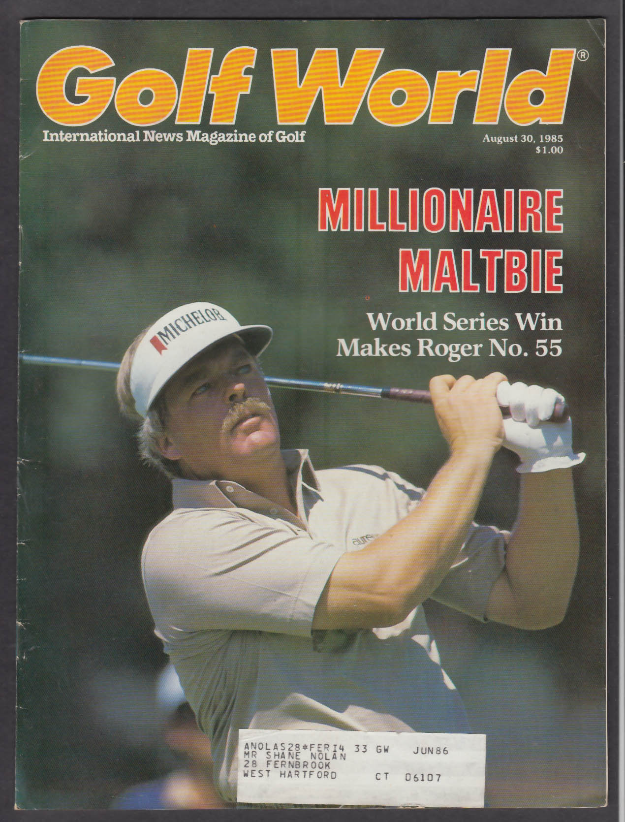 GOLF WORLD Roger Maltbie Pat Bradley Ben Crenshaw + 8/30 1985