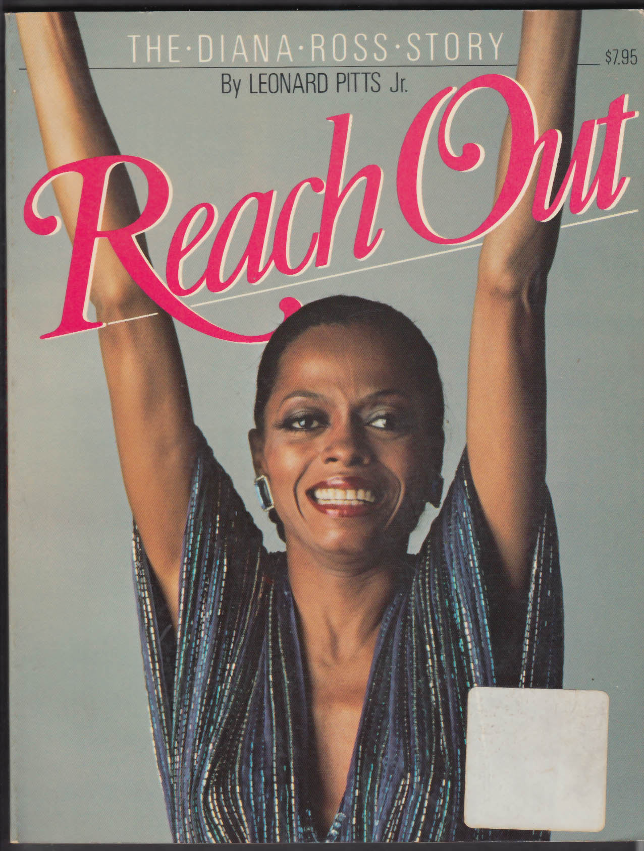 Leonard Pitts Jr: Reach Out the Diana Ross Story 1st ed 1983