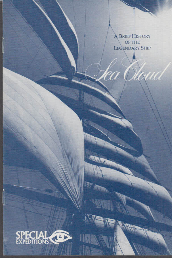 Brief History of the Legendary Clipper Ship Sea Cloud booklet ca 1979