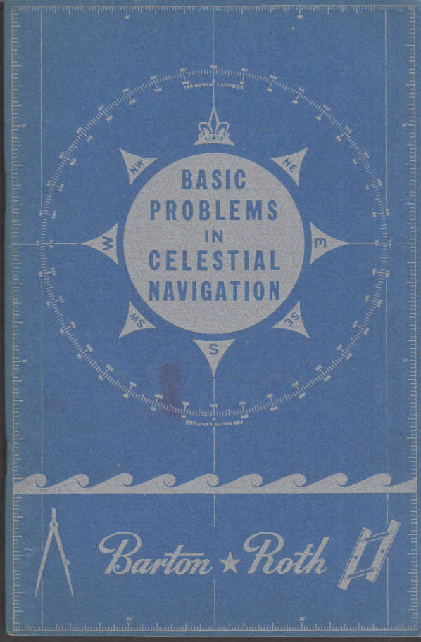 Barton & Roth: Basic Problems in Celestial Navigation 1944 Hayden Planetarium