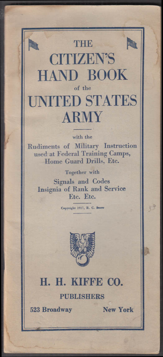 Citizen's Hand Book of the United States Army 1917 H Keefe Uniform Maker