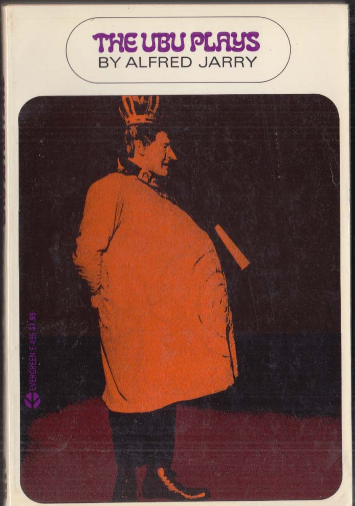 Alfred Jarry: The Ubu Plays Evergreen E-496 1st Edition 1969