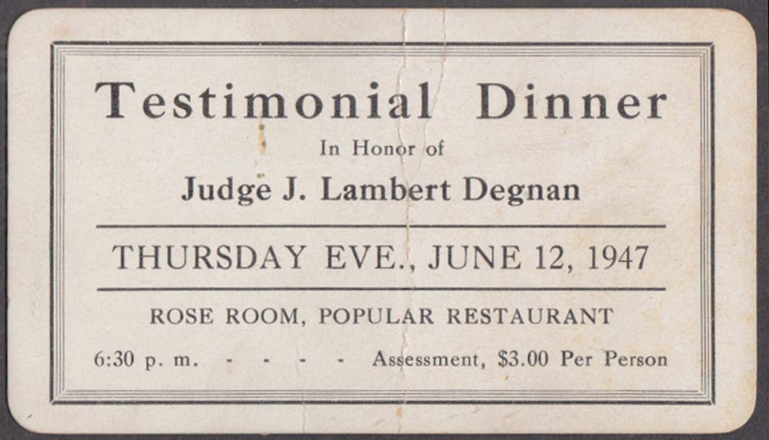 Testimonial Dinner Judge J Lambert Degnan ticket 1947 Rose Room CT