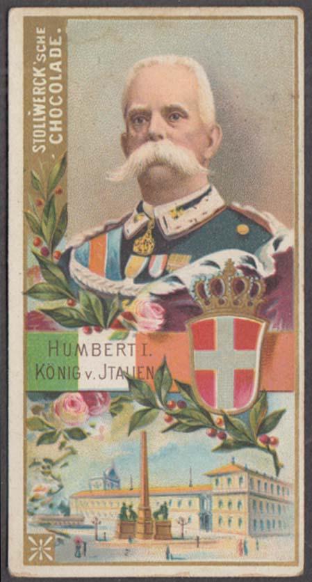 Stollwerck Chocolate Chocolade trading card Humbert I King of Italy ca 1900