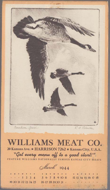 "Williams Meat Calendar notepad 3 1944 Kansas City Palenske ""Canadian Geese"""