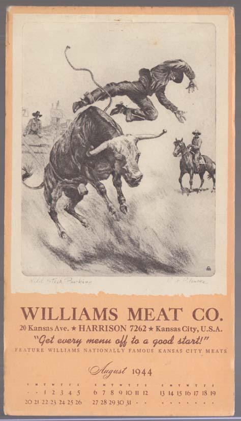"Williams Meat Calendar notepad 8 1944 Kansas City Palenske ""Wild Steer Bucking"""