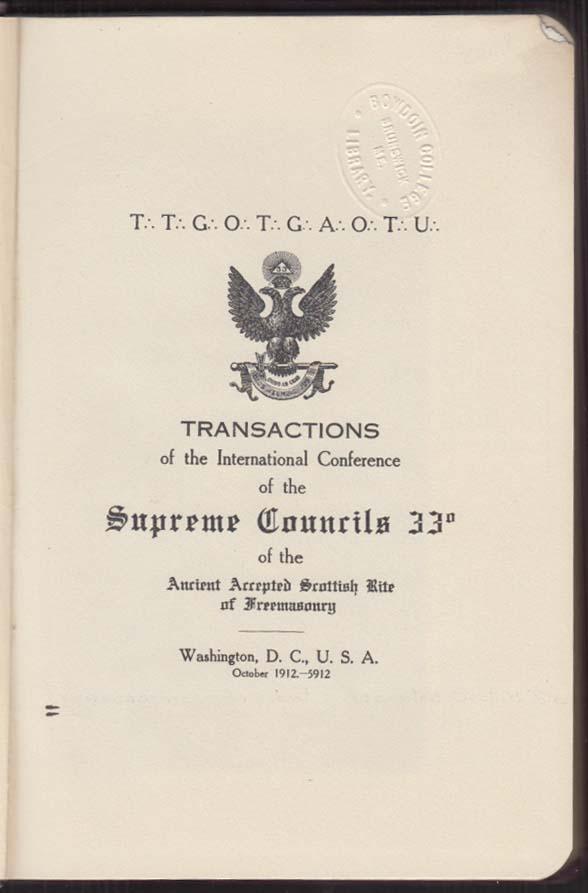 Supreme Councils 33-degree Masonic International Conference Transactions 1912