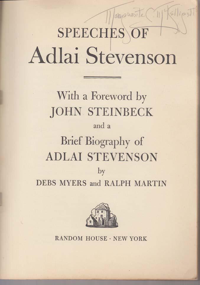 Adlai E Stevenson Speeches: 1st edition 52 John Steinbeck foreword