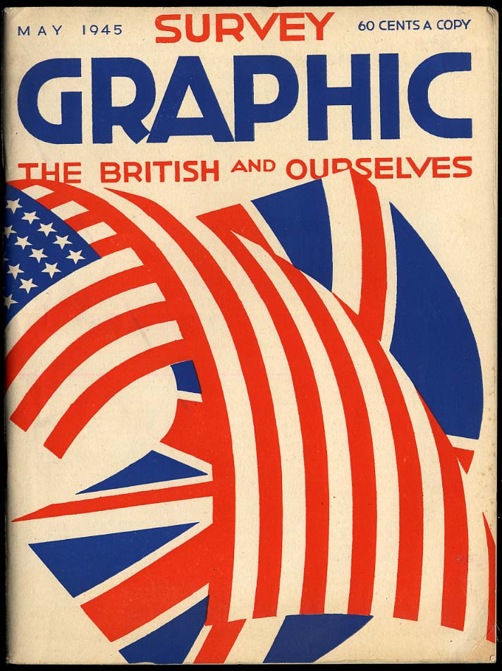 SURVEY GRAPHIC 5 1945 British & Ourselves [USA] at end of World War II