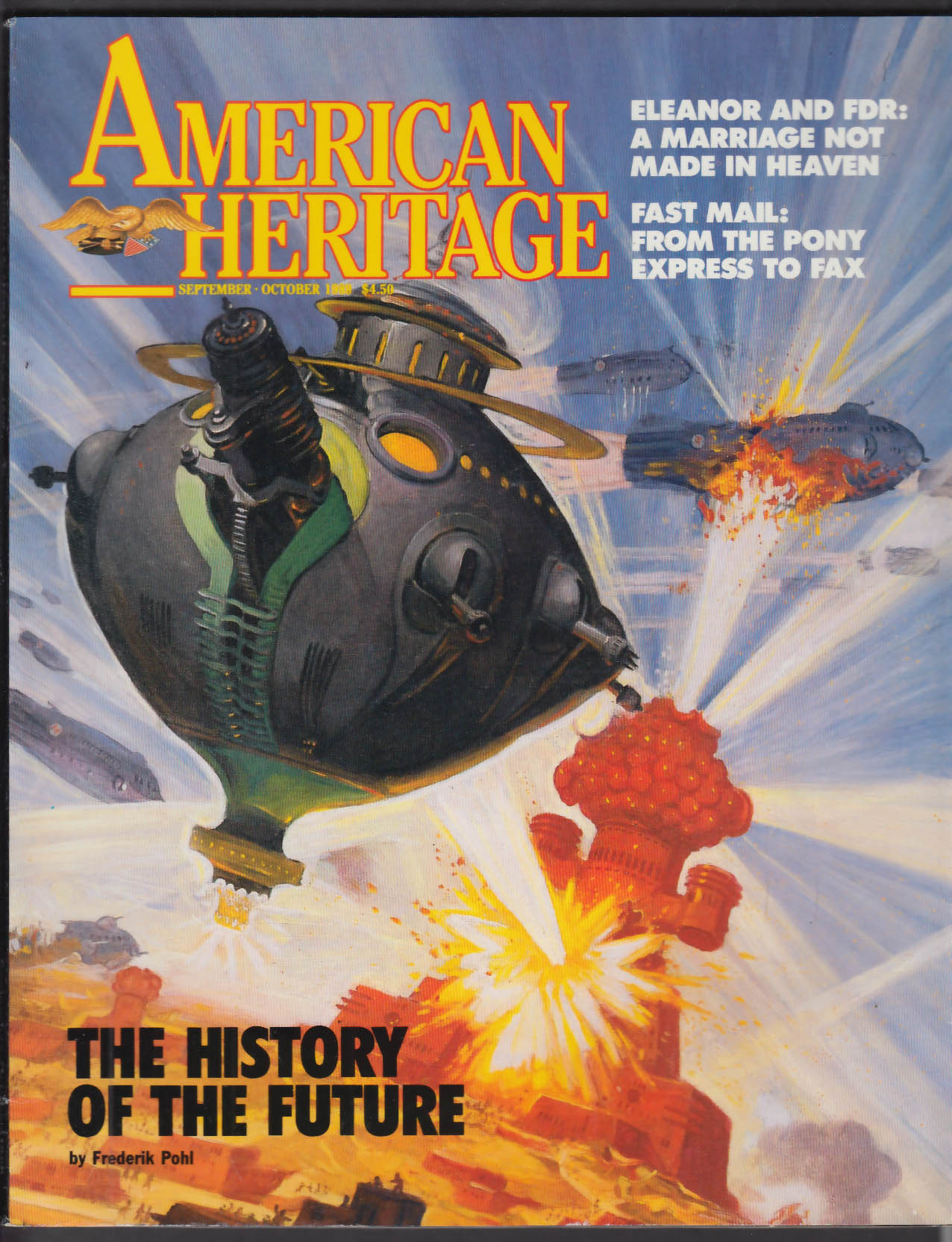 AMERICAN HERITAGE Frederik Pohl Eleanor FDR Juliana Force + 9-10 1989
