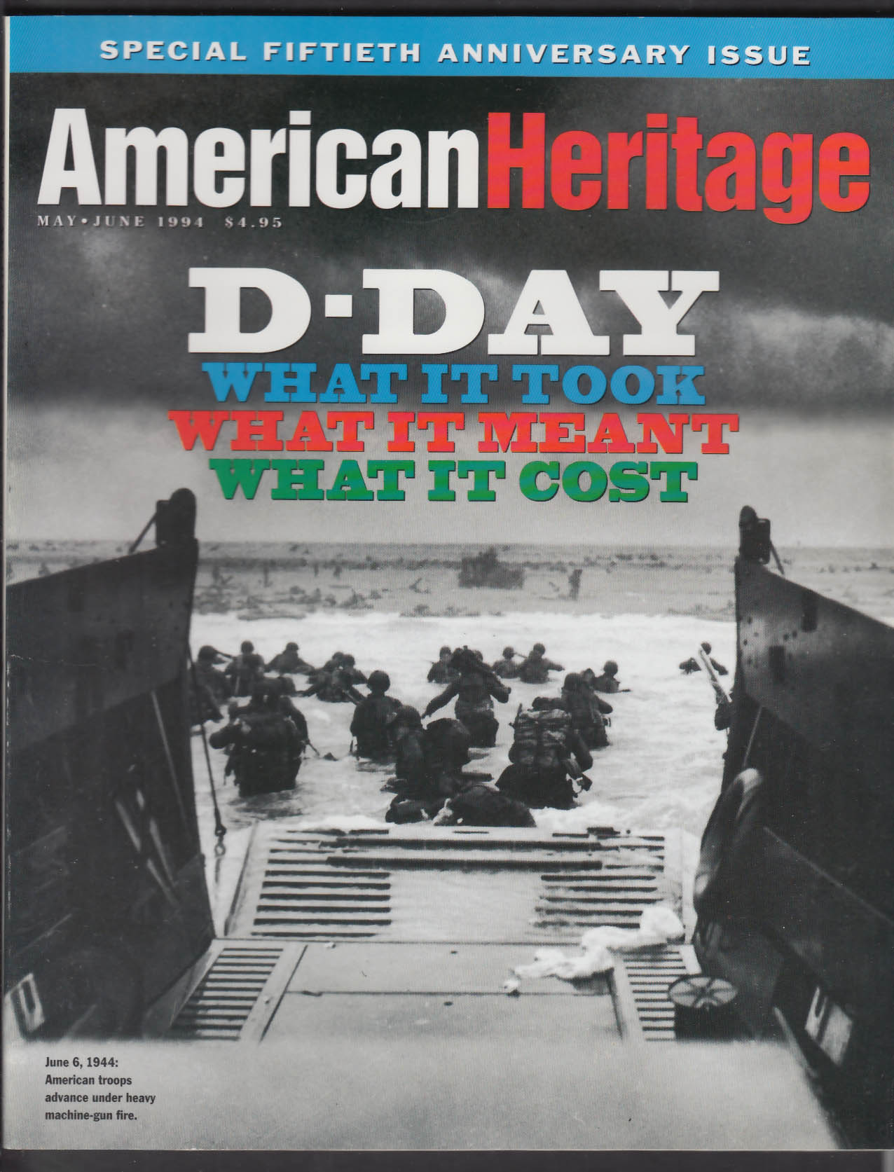 AMERICAN HERITAGE Special 50th Anniversary Issue D-Day Chaplain Kidder 5-6 1994
