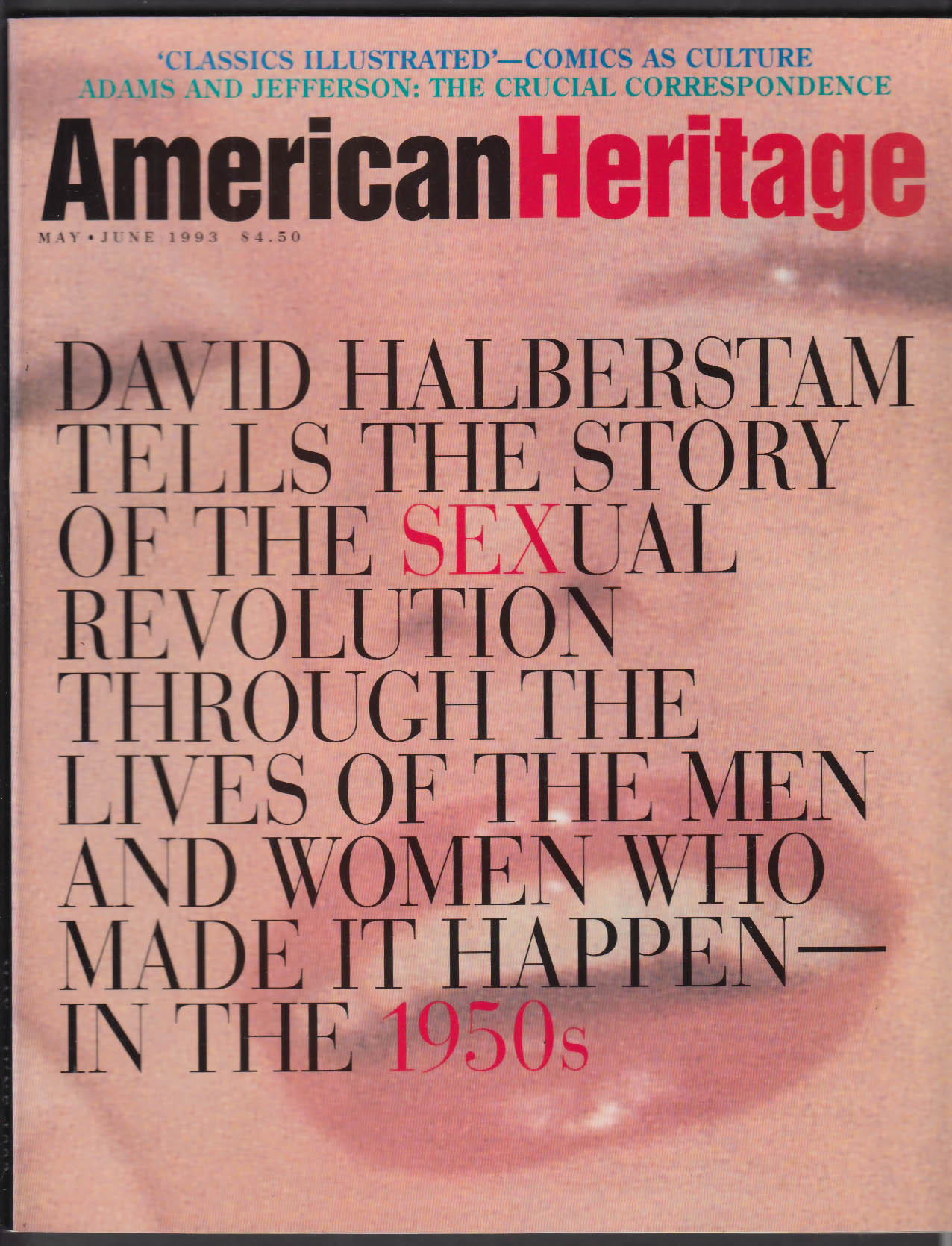 AMERICAN HERITAGE David Halberstam Sex 1950s Adams Jefferson ++ 5-6 1993