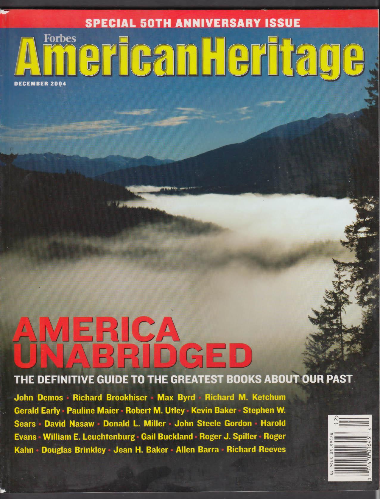 AMERICAN HERITAGE 50th Anniversary Issue: America Unabridged 12 2004