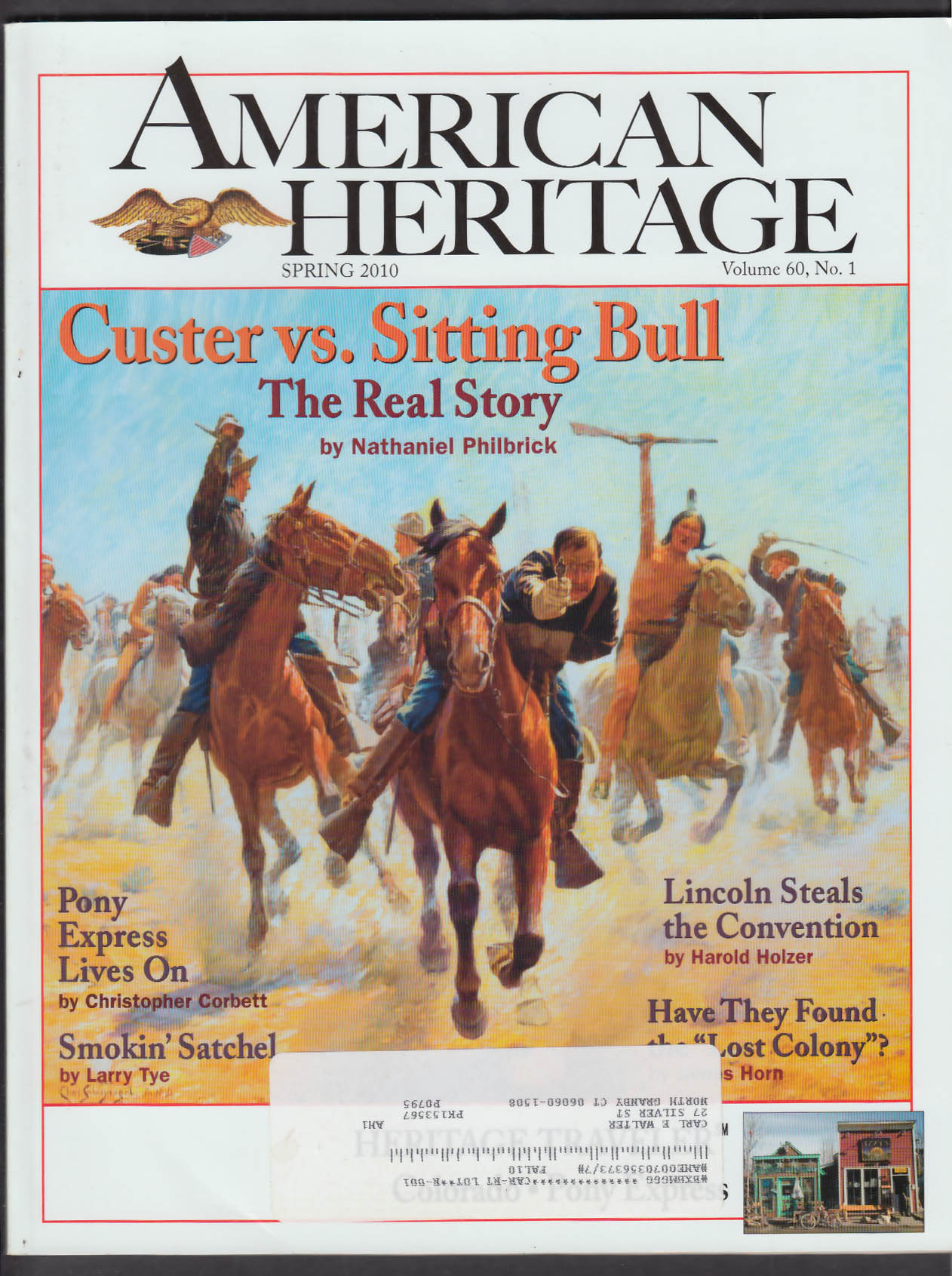 AMERICAN HERITAGE Custer Sitting Bull Lincoln Pony Express + Spring 2010
