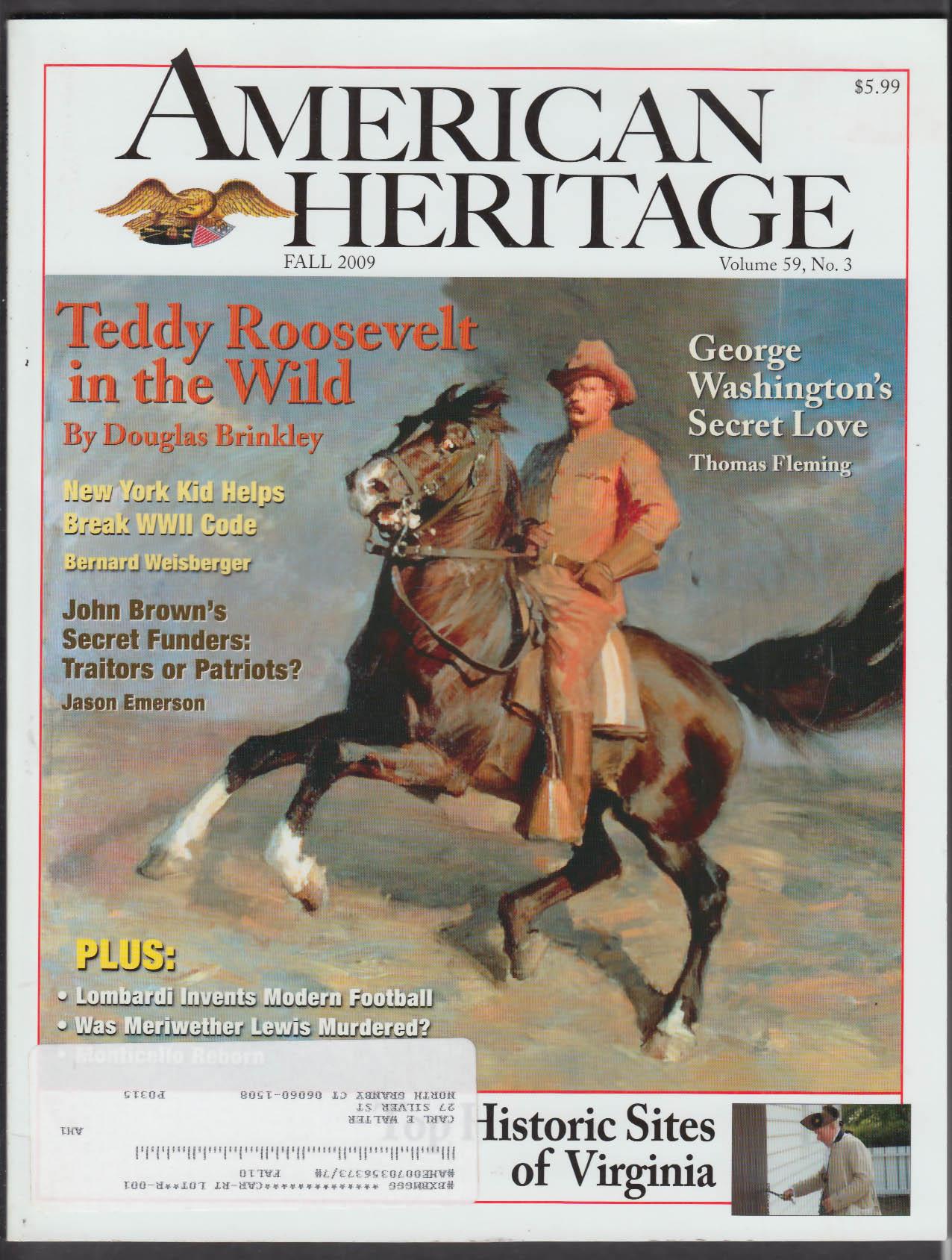 AMERICAN HERITAGE Teddy Roosevelt George Washington John Brown + Fall 2009