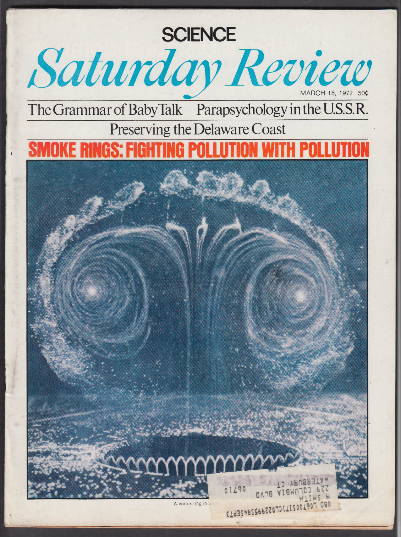 SATURDAY REVIEW Science Issue: Pollution; USSR Parapsychology ++ 3/18 1972
