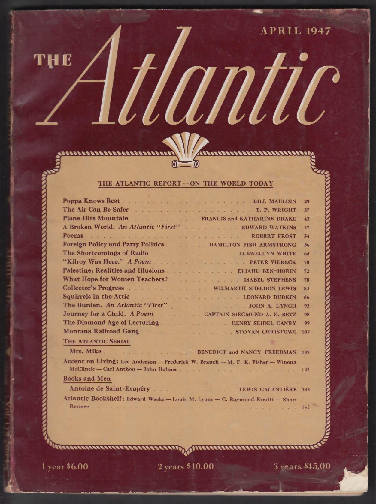 ATLANTIC Bill Mauldin Robert Frost Palestine + 4 1947