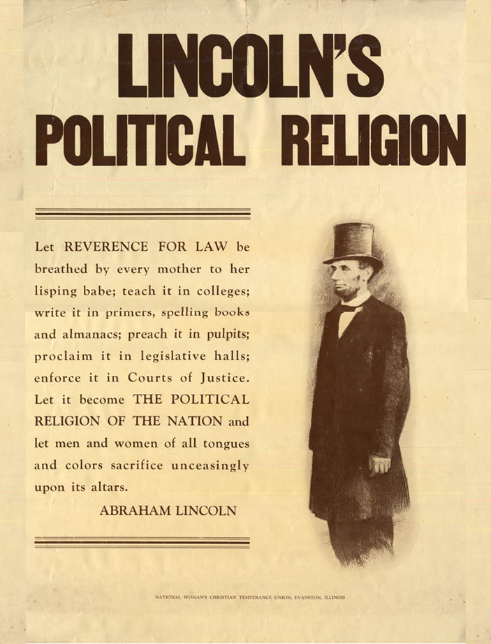 Image for Lincoln's Political Religion poster National Woman's Christian Temperance Union