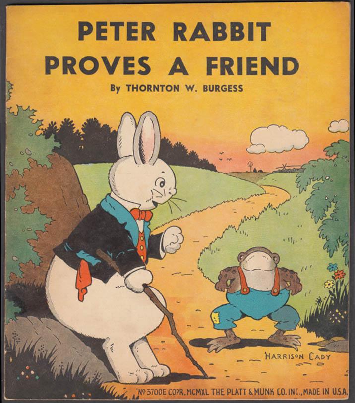 Thornton W Burgess: Peter Rabbit Proves a Friend Platt & Munk 1940 Harrison Cady