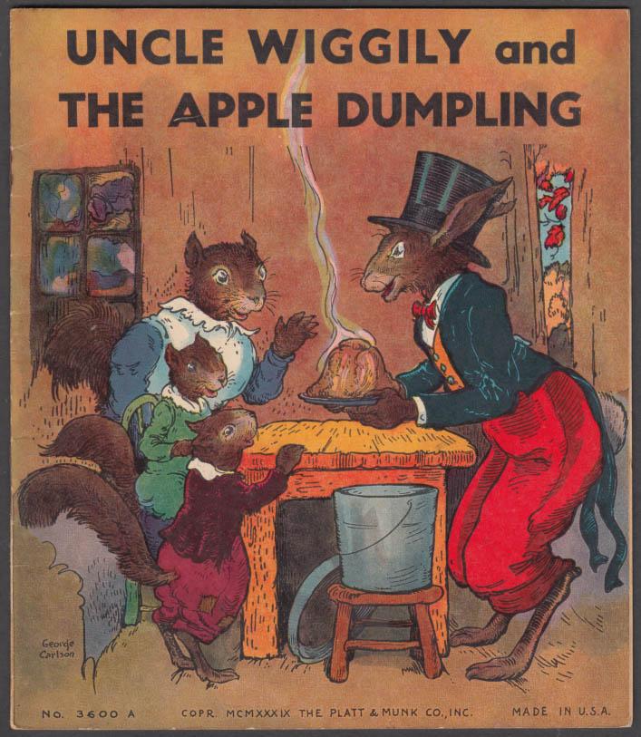 Howard R Garis: Uncle Wiggily & the Apple Dumpling: Platt & Munk 1939