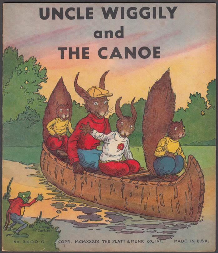 Howard R Garis: Uncle Wiggily & the Canoe: Platt & Munk 1939