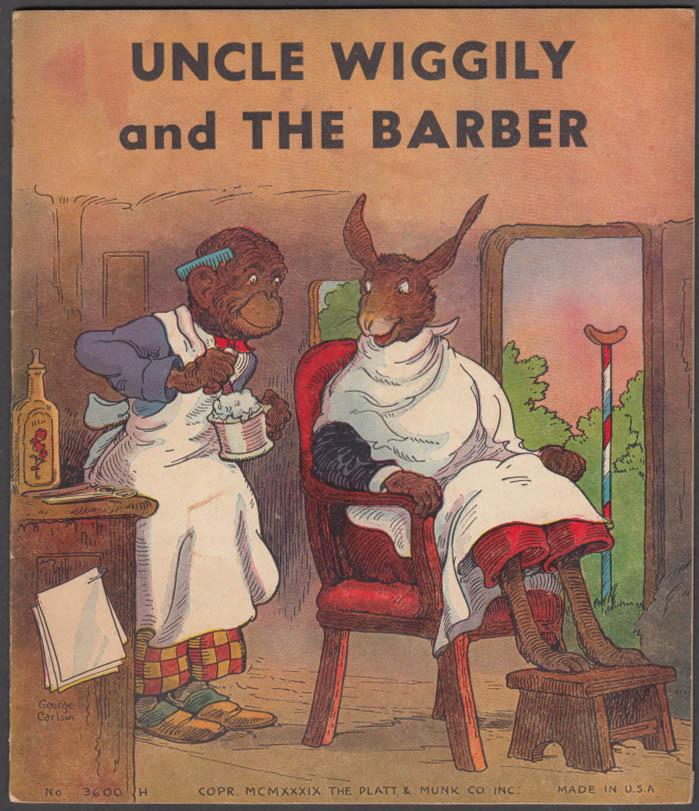 Howard R Garis: Uncle Wiggily & the Barber: Platt & Munk 1939
