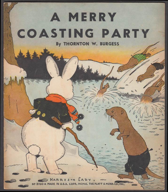 Thornton W Burgess: A Merry Coasting Party: Platt & Munk 1940 Harrison Cady