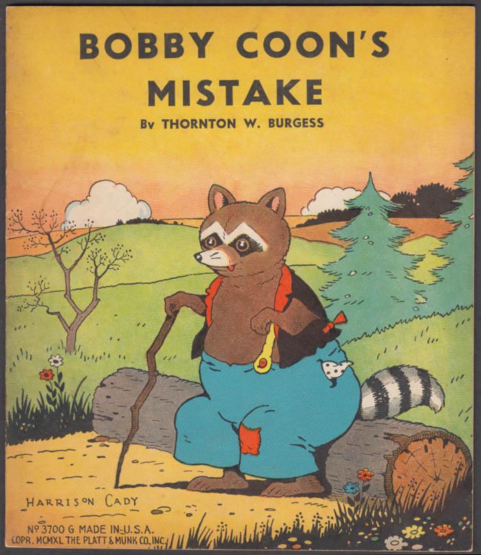 Thornton W Burgess: Bobby Coon's Mistake: Platt & Munk 1940 Harrison Cady