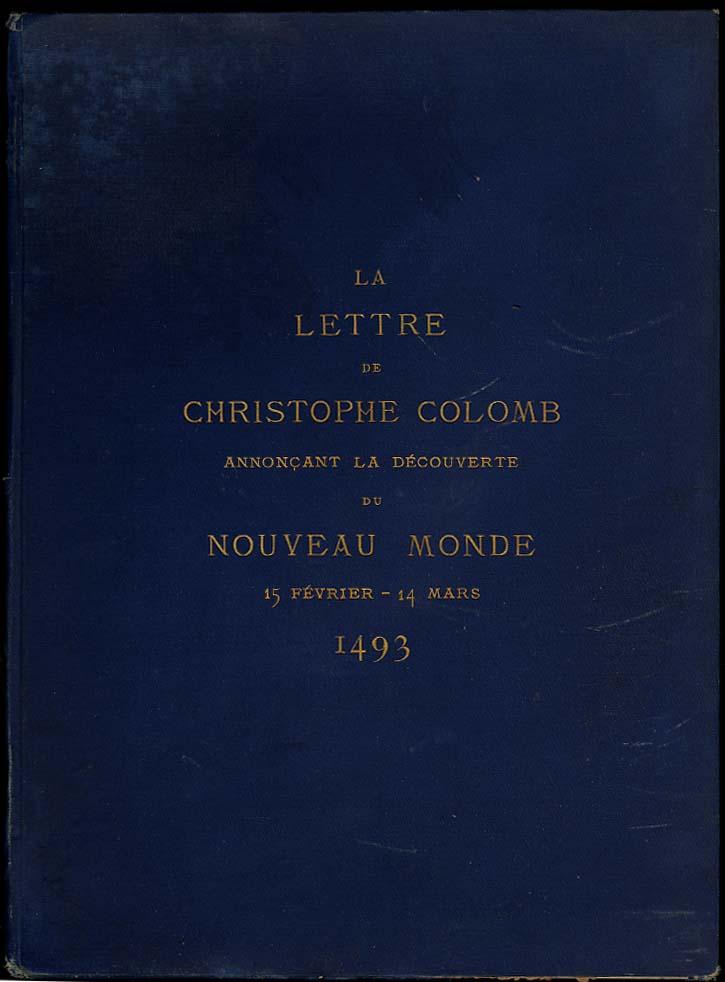 Lettre Christopher Colombus re Nouveau Monde 1493 1/100 copies 1889