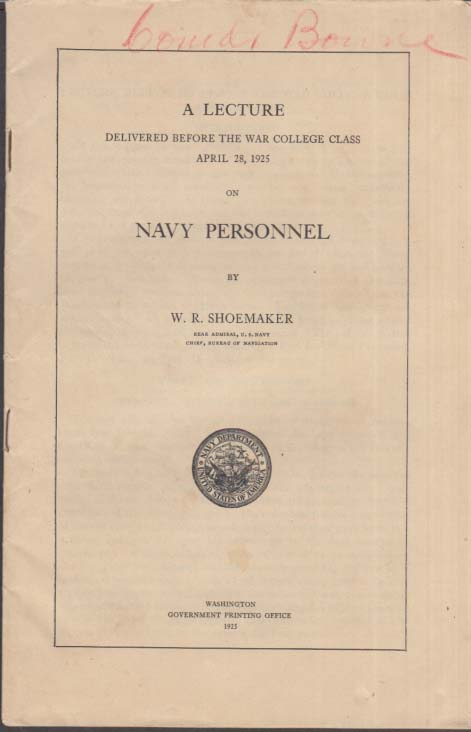 Admiral Shoemaker: Lecture on Navy Personnel: War College Class of 1925