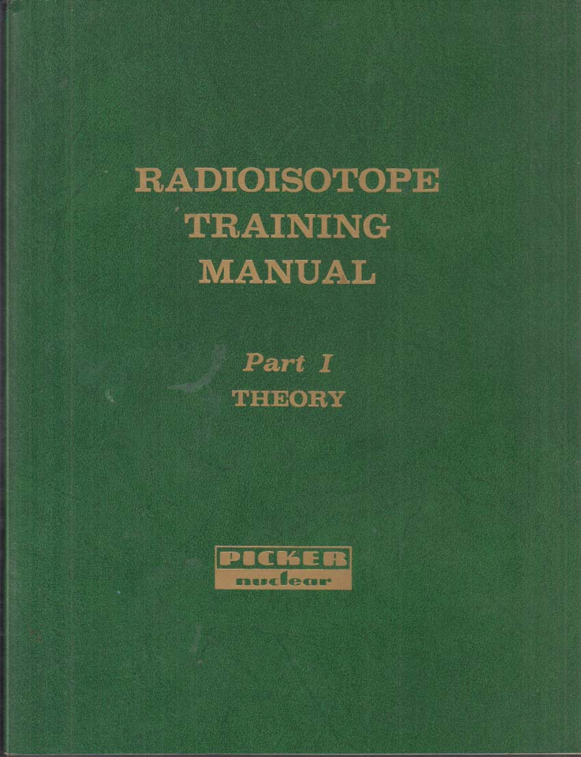 Image for Picker Nuclear Radioscope Training Manual 2 volumes 1960