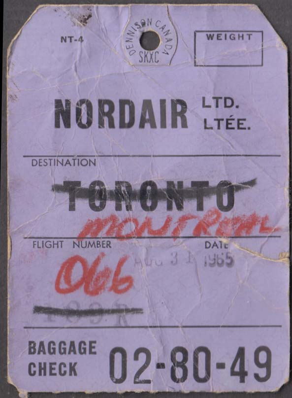 Nordair Airlines flown baggage check Montreal cross out of Toronto 1965
