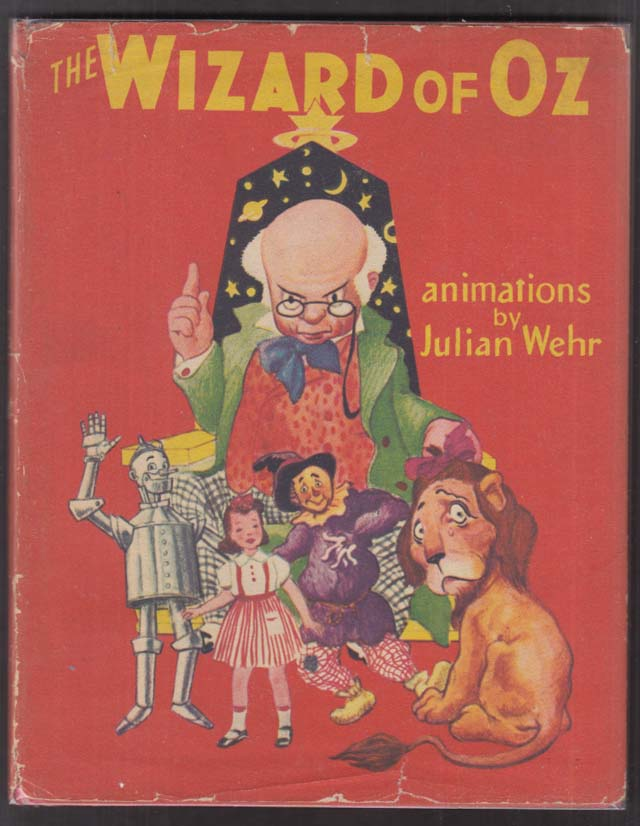 The Wizard of Oz Julian Wehr animated book in dustjacket 1944 1st ed