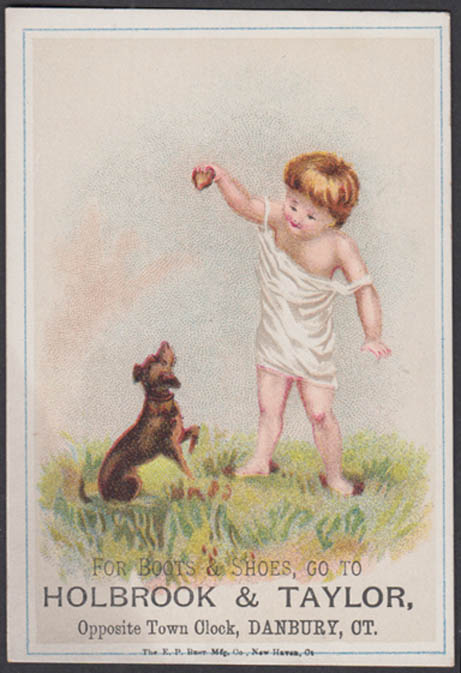 Holbrook & Taylor Boots & Shoes trade card 1880s baby & a dog Danbury CT