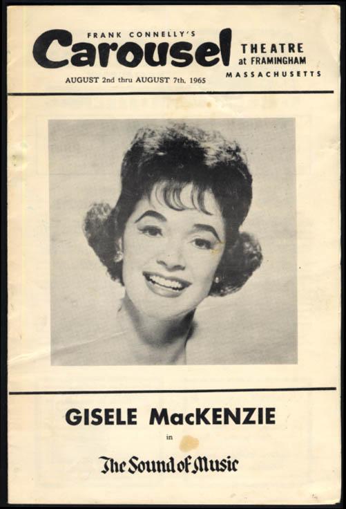Carousel Theatre Framingham MA Gisele MacKenzie in The Sound of Music prgm 1965