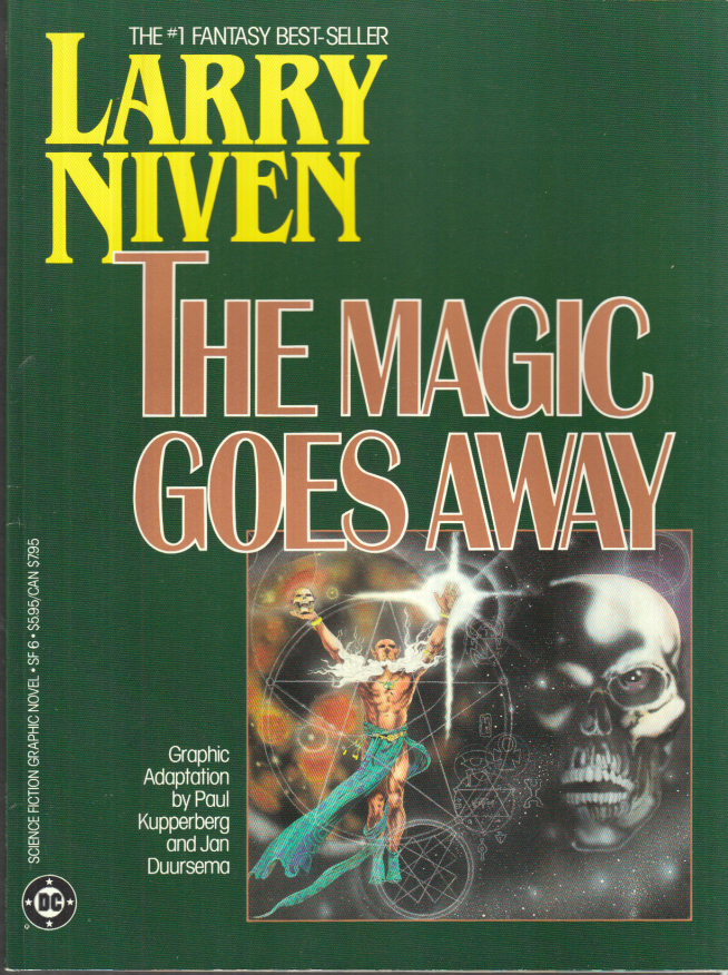 Image for DC Sci-Fi Graphic Novel: Larry Niven: The Magic Goes Away 1st ed 1986